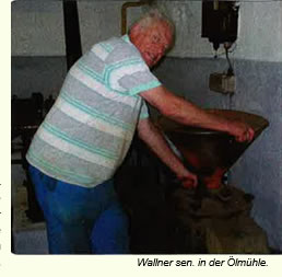 Wallner senior in der Ölmühle